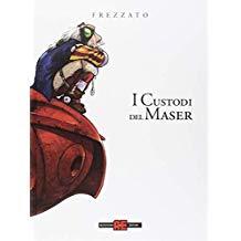 I CUSTODI DEL MASER L'INTEGRALE