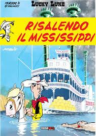 LUCKY LUKE RISALENDO IL MISSISSIPPI